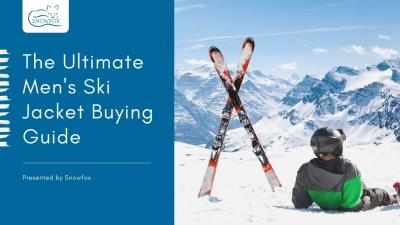 The Ultimate Men's Ski Jacket Buying Guide